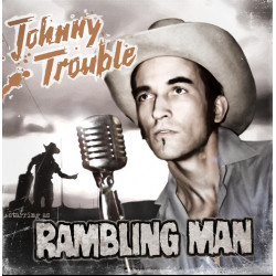 "MP3 Download ""RAMBLING MAN"" Johnny Trouble"