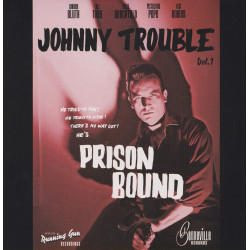 "7"" Double A-Side Vinyl ""PRISON BOUND - LONESOME GUITAR"" Johnny Trouble"